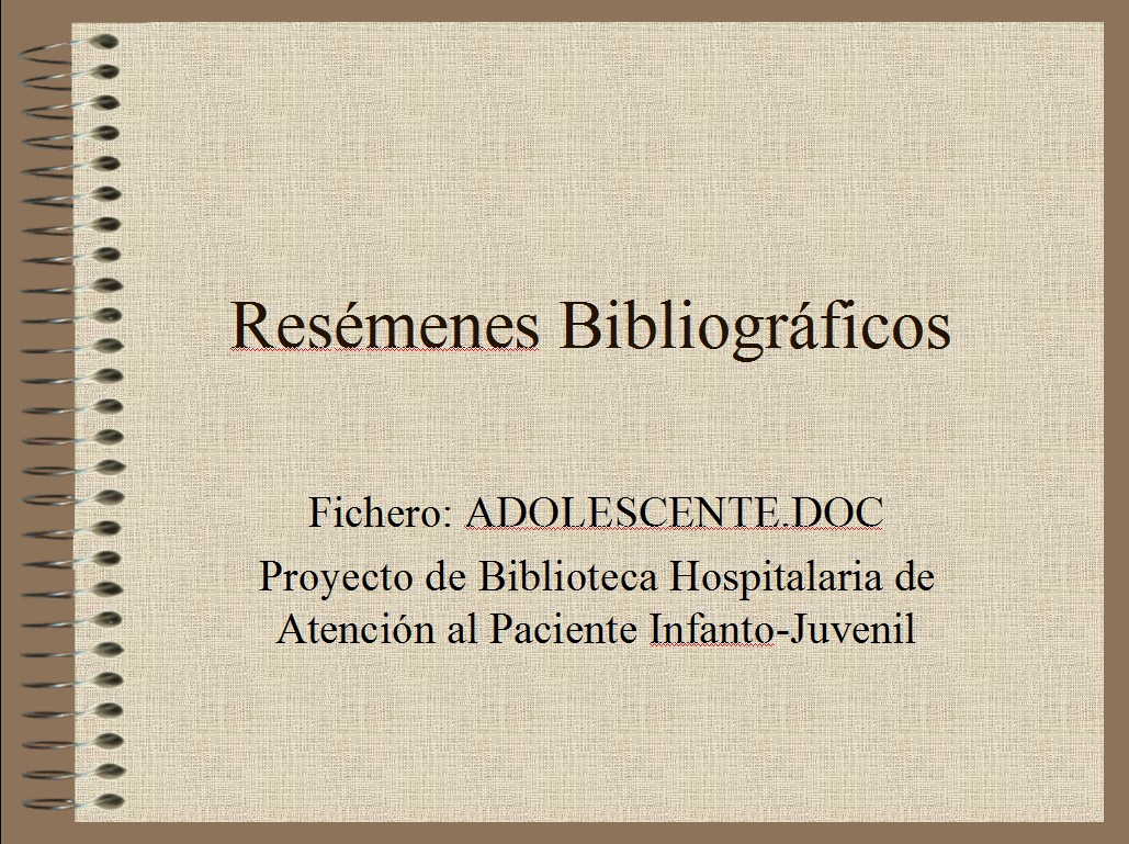 BIBLIOTECAS HOSPITALARIAS: Adolescencia ingresada (ADOLESCE.DOC) (1)